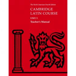 Cambridge Latin Course Unit 1 Teacher's Manual North American edition