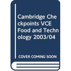 Cambridge Checkpoints VCE Food and Technology 2003/04