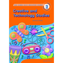 Creative and Technology Studies for Zambia Basic Education Grade 2 Pupil's Book