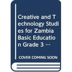 Creative and Technology Studies for Zambia Basic Education Grade 3 Pupil's Book