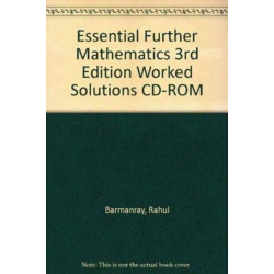 Essential Further Mathematics 3rd Edition Worked Solutions CD-ROM