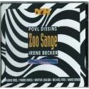 Zoo Sange: Povl Dissing og Irene Becker med Hanne Boel