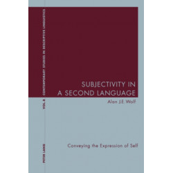Subjectivity in a Second Language: Conveying the Expression of Self