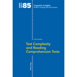 Text Complexity and Reading Comprehension Tests
