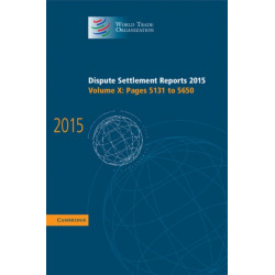 Dispute Settlement Reports 2015: Volume 10, Pages 5131-5650