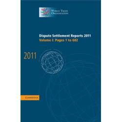 Dispute Settlement Reports 2011: Volume 1, Pages 1-682