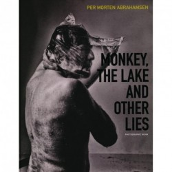 Monkey, the lake and other lies: photographic work