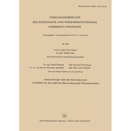 Untersuchungen UEber Den Konverterrauch Im Hinblick Auf Die Spektrale UEberwachung Des Thomasprozesses