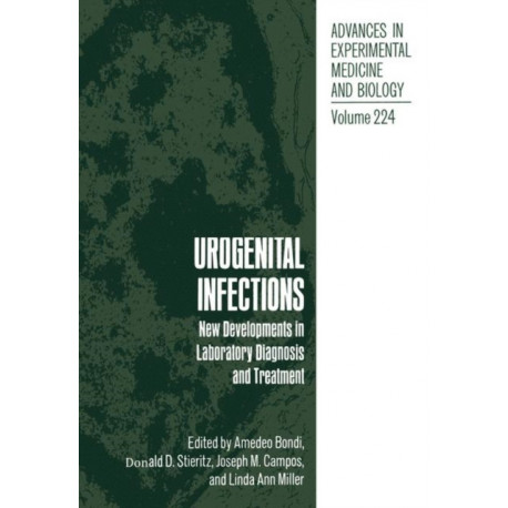 Urogenital Infections: New Developments in Laboratory Diagnosis and Treatment
