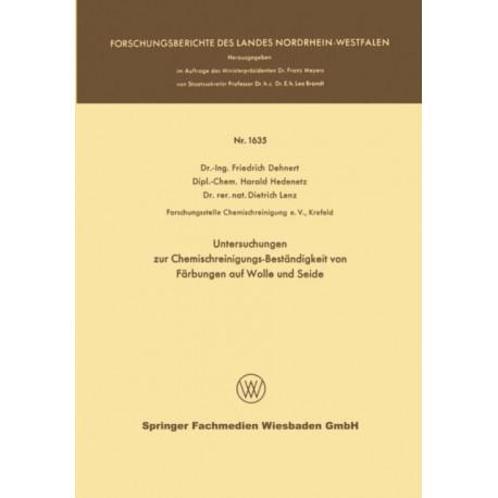 Untersuchungen Zur Chemischreinigungs-Bestandigkeit Von Farbungen Auf Wolle Und Seide