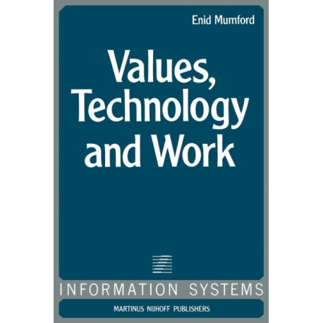 Values, Technology and Work