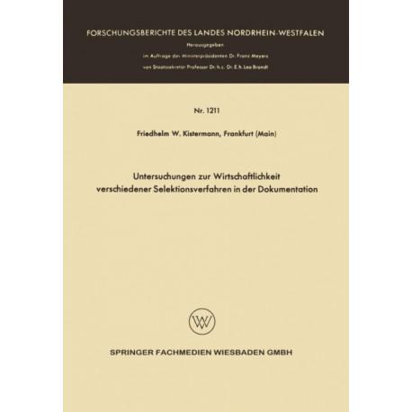 Untersuchungen Zur Wirtschaftlichkeit Verschiedener Selektionsverfahren in Der Dokumentation