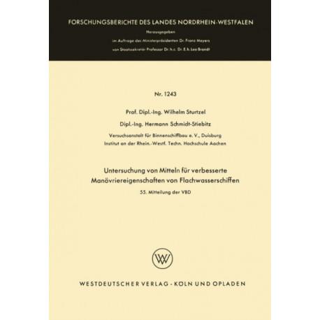 Untersuchung Von Mitteln Fur Verbesserte Manoevriereigenschaften Von Flachwasserschiffen: 55. Mitteilung Der Vbd