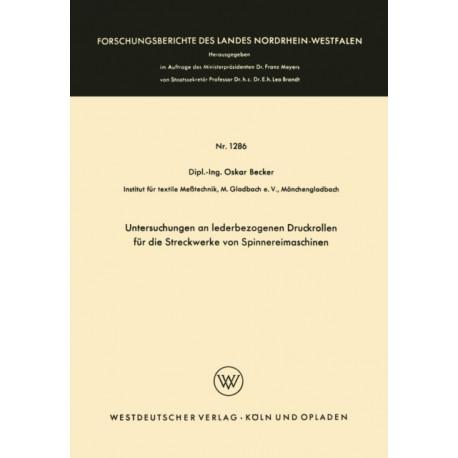 Untersuchungen an Lederbezogenen Druckrollen Fur Die Streckwerke Von Spinnereimaschinen