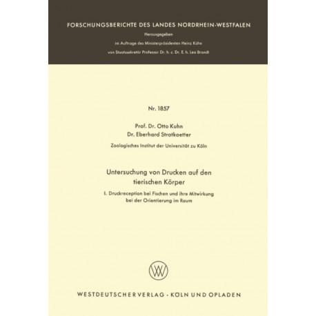 Untersuchungen Von Drucken Auf Den Tierischen Koerper: I: Druckreception Bei Fischen Und Ihre Mitwirkung Bei Der Orientierung Im Raum