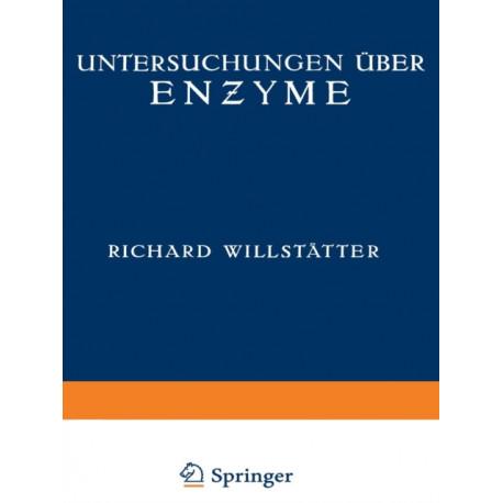 Untersuchungen UEber Enzyme: Zweiter Band