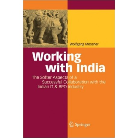 Working with India: The Softer Aspects of a Successful Collaboration with the Indian IT & BPO Industry