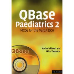 QBase Paediatrics 2: MCQs for the Part A DCH