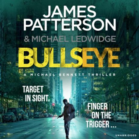Bullseye: (Michael Bennett 9). A page-turning New York crime thriller