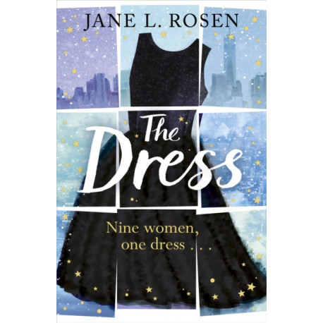 The Dress: Nine Women, One Dress...