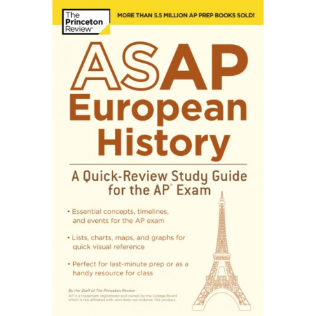 ASAP European History: A Quick-Review Study Guide for the AP Exam