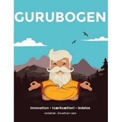 Gurubogen: 100 førende iværksættere og ledere fra hele verden har ordet