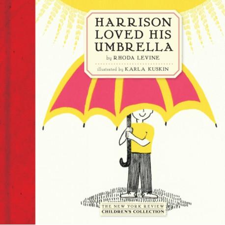 Harrison Loved His Umbrella