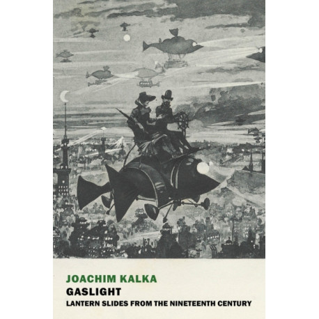Gaslight: Lantern Slides from the Nineteenth Century