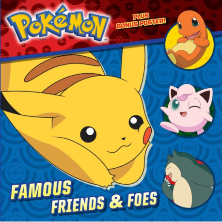 Famous Friends and Foes