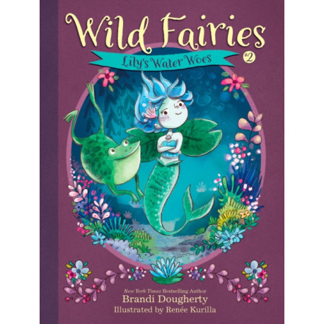 Wild Fairies -2: Lily's Water Woes