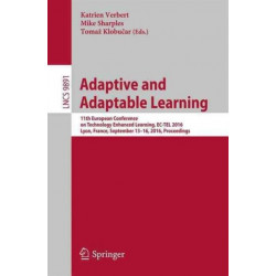 Adaptive and Adaptable Learning: 11th European Conference on Technology Enhanced Learning, EC-TEL 2016, Lyon, France, September 13-16, 2016, Proceedings