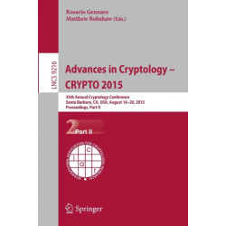 Advances in Cryptology -- CRYPTO 2015: 35th Annual Cryptology Conference, Santa Barbara, CA, USA, August 16-20, 2015, Proceedings, Part II
