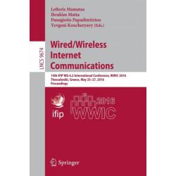 Wired/Wireless Internet Communications: 14th IFIP WG 6.2 International Conference, WWIC 2016, Thessaloniki, Greece, May 25-27, 2016, Proceedings