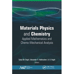 Materials Physics and Chemistry: Applied Mathematics and Chemo-Mechanical Analysis