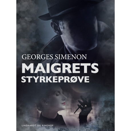 Maigrets styrkeprøve