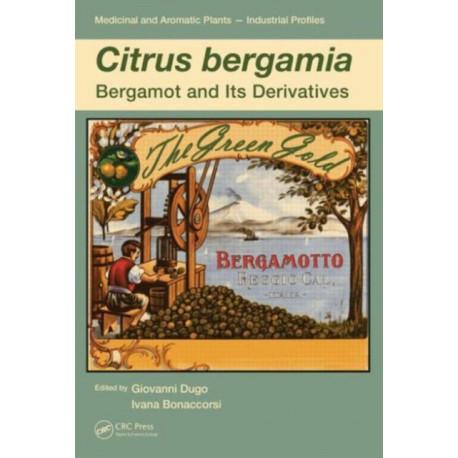 Citrus bergamia: Bergamot and its Derivatives