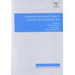 Leadership and Local Power in European Rural Development