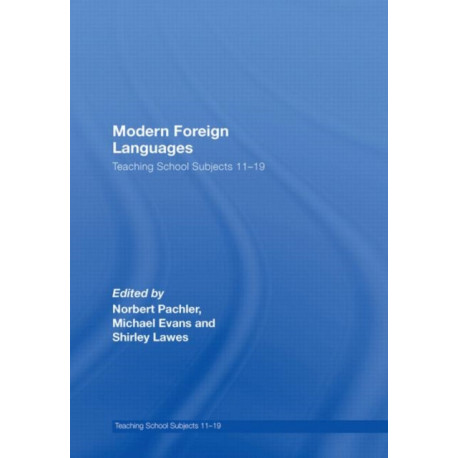 Modern Foreign Languages: Teaching School Subjects 11-19