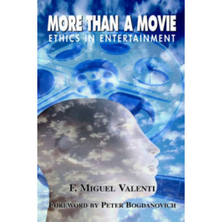 More Than A Movie: Ethics In Entertainment
