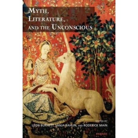 Myth, Literature, and the Unconscious