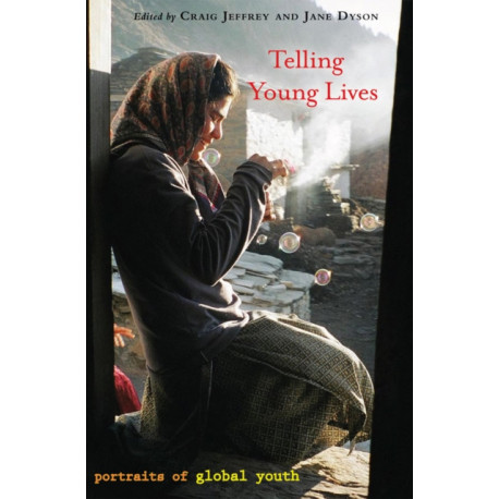 Telling Young Lives: Portraits of Global Youth