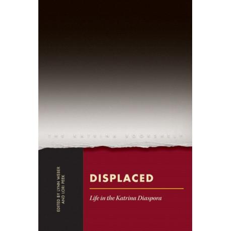 Displaced: Life in the Katrina Diaspora