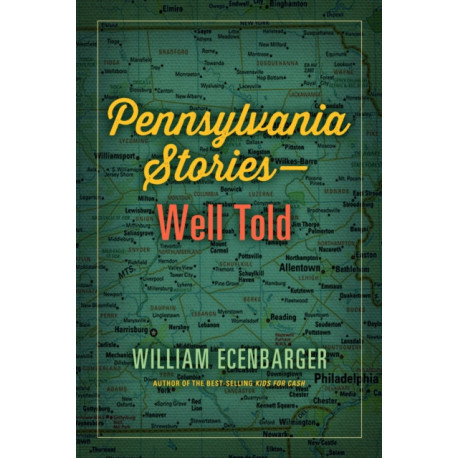 Pennsylvania Stories--Well Told