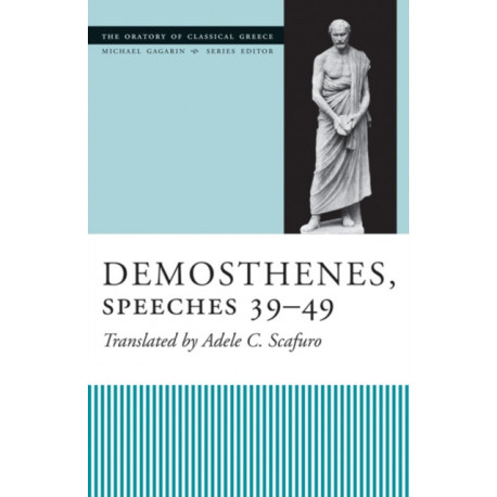 Demosthenes, Speeches 39-49