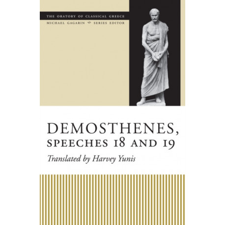 Demosthenes, Speeches 18 and 19