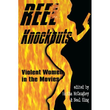 Reel Knockouts: Violent Women in Film