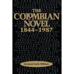 The Colombian Novel, 1844-1987