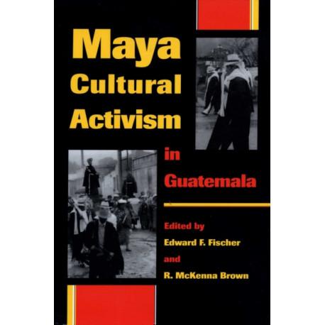 Maya Cultural Activism in Guatemala