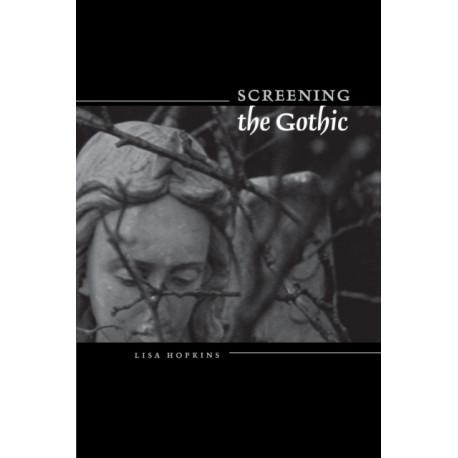 Screening the Gothic