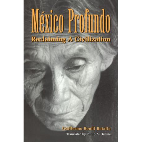 Mexico Profundo: Reclaiming a Civilization